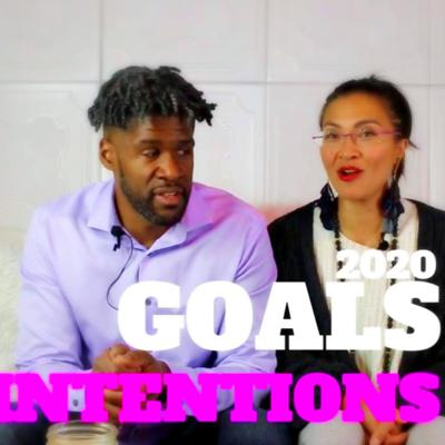 Cover art for Our 2020 Goals & Intentions