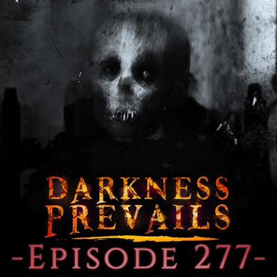 Cover art for 277: Encounters with Mountain Monsters, Demonic Hauntings, and MORE True Horror Stories
