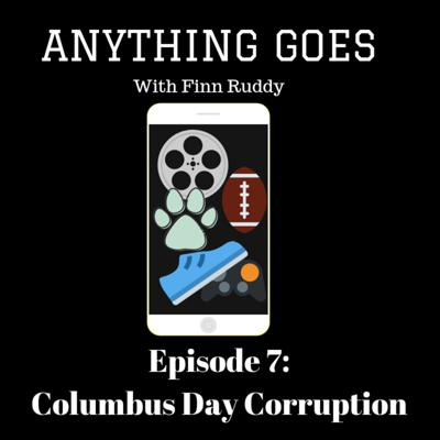 Cover art for Episode 7: Columbus Day Corruption