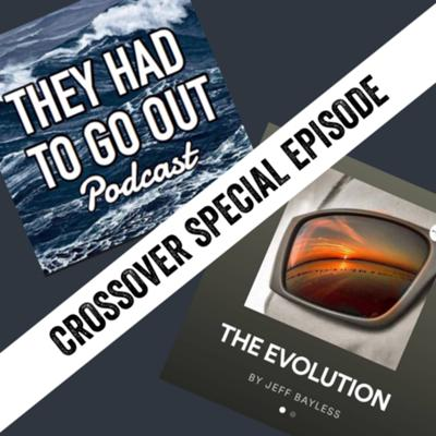 """Cover art for Crossover Special with 'The Evolution Podcast"""" - Jeff Bayless - USN - Chief Boatswains Mate"""
