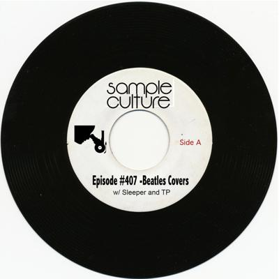 Cover art for Sample Culture - Episode #407 - Beatles Covers