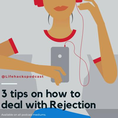 Cover art for 3 Tips on How to Deal With Rejection