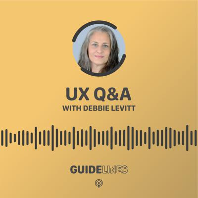 Cover art for UX Q&A with Debbie Levitt