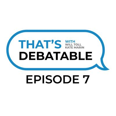 Cover art for That's Debatable Episode #7 - Team Drama