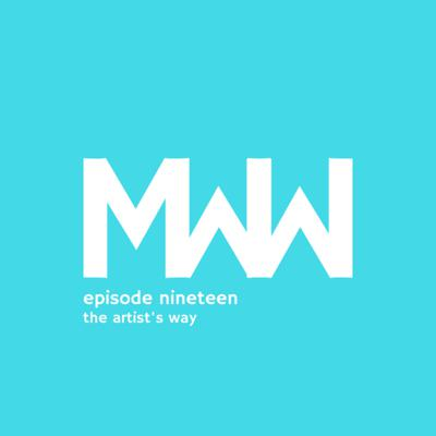 Cover art for MWW 19: The Artist's Way