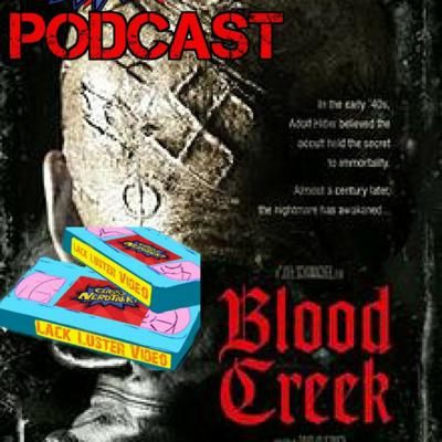 Cover art for Lackluster Reviews Ep 2 BloodCreek