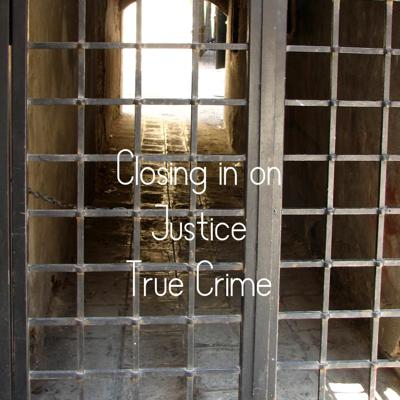 Cover art for Closing In On Justice - True Crime