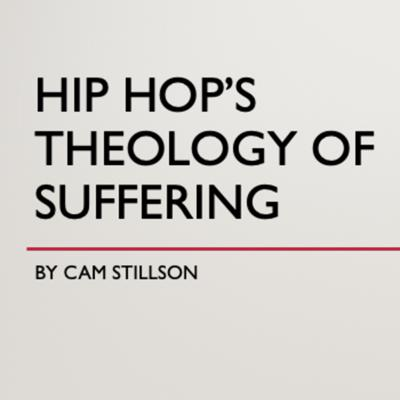 Cover art for Hip Hop's Theology of Suffering