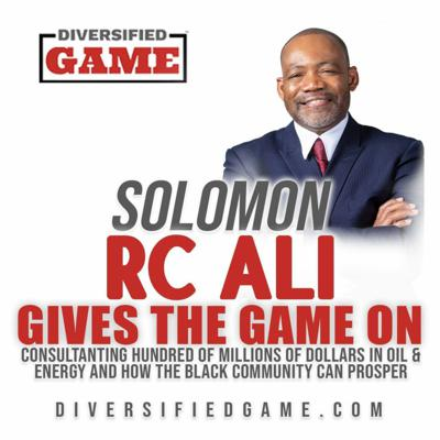 Cover art for Solomon Ali Gives The Game On Consulting One Hundred Million Dollar Plus Companies