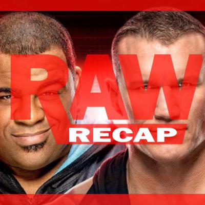 Cover art for WWE RAW REVIEW 9/7: DIDN'T WE WATCH THIS LAST WEEK?!