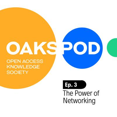 Cover art for Oakspod Ep. 3 - The Power of Networking