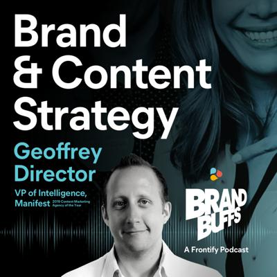 Cover art for #1 Learn About Brand & Content Strategy with Geoffrey Director from Manifest