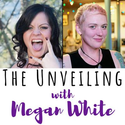 Cover art for 22 The Unveiling with Megan White