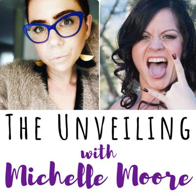 Cover art for 23 The Unveiling with Michelle Moore