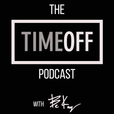 The Time Off Podcast
