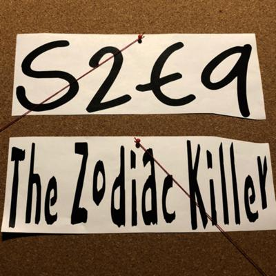 Cover art for The Zodiac Part 1 | S2E9