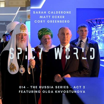 Cover art for 014 - The Russia Series Act 2 - Featuring Olga Khvostunova