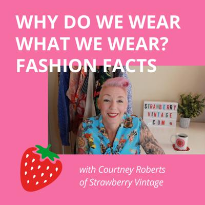 Cover art for Why Do We Wear What We Wear? - Interesting Facts about Clothes