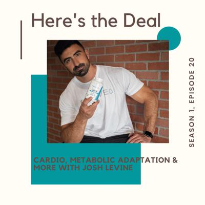 Cover art for Cardio, Metabolic Adaptation & More with Josh Levine.