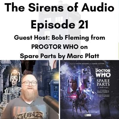 Cover art for Episode 21 - Guest Host Bob Fleming from PROGTOR WHO on Spare Parts