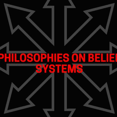 Cover art for Philosophies on Belief Systems