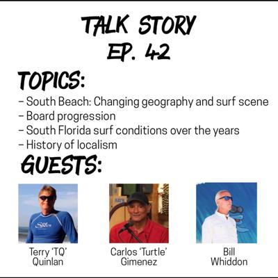 """Cover art for Talk Story 42 with Carlos """"Turtle"""" Gimenez, Bill Whiddon, and Terry """"TQ"""" Quinlan"""