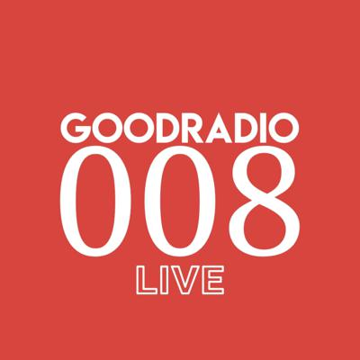 Cover art for GOODradio LIVE 008 (fear factors)