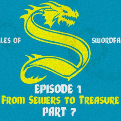 Cover art for Blue Group: Episode 1 Part 7 From Sewers to Treasure