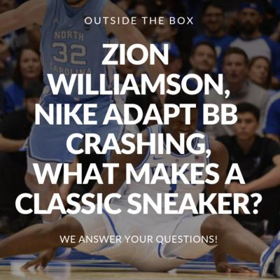 Cover art for Zion Williamson, Nike Adapt BB, What Makes a Classic Sneaker? - Your Questions Answered!