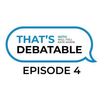 Cover art for That's Debatable Episode #4 - Weighing 101