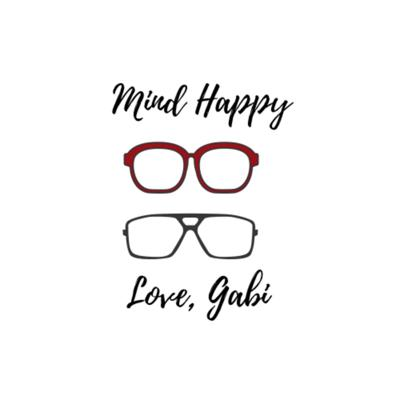 Mind Happy, Love Gabi