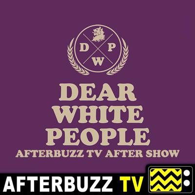 We're taking you beyond the campus of Winchester University to find out what's really going down on the DEAR WHITE PEOPLE AFTER SHOW PODCAST. We'll dive into the activism and injustices alike in this humorous take on real-life issues. Subscribe here for reviews and in-depth discussions of the themes and social commentary on the latest episodes, as well as special guest appearances and exclusive cast information.