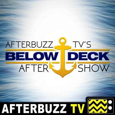 Below Deck is HUGE FRANCHISE! So we gotta cover ALL OF IT! Join us for the AFTERBUZZ TV Below Deck After Show where we break down every episode of Below Deck! From Mediterranean to Yacht Sailing and more! Join us for weekly discussions, tea, and news! Subscribe and comment!