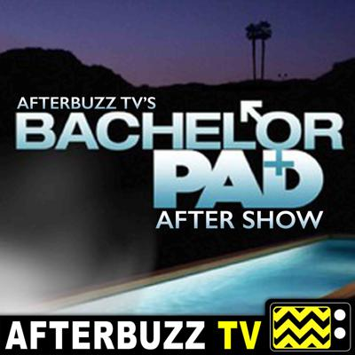 Join us for the Bachelor Pad Podcast where AfterbuzzTV hosts break down every single episode of your favorite show!