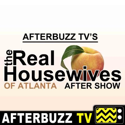Get in here y'all! It's about to get real with the Real Housewives of Atlanta After Show. It's no holds barred as we break down all the tea and give life to the craziness that this show presents every week. Georgia's capital just got a little more Bravo. When the Real Housewives of Atlanta are at play, we're watching every move-- on the AFTERBUZZ TV REAL HOUSEWIVES OF ATLANTA AFTERSHOW PODCAST. Come listen as we talk all of the tea coming straight from the affluent of Atlanta, themselves. And make sure to stick around for all of our news, gossip, and special segments.