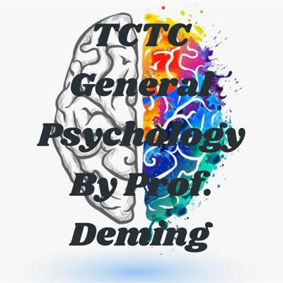 TCTC General Psychology By Professor Deming