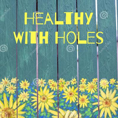 Healthy With Holes