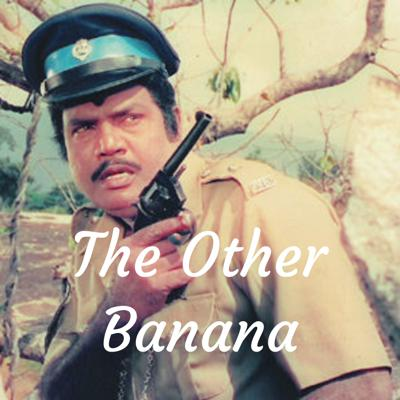 The Other Banana
