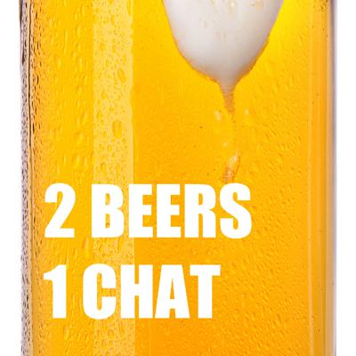 2 Beers 1 Chat