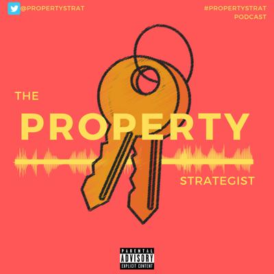 Property Strategist Podcast