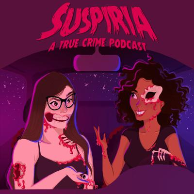 Suspiria: A True Crime Podcast
