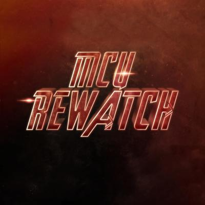 MCU Rewatch