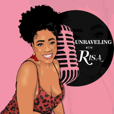 UNRAVELING WITH RISA