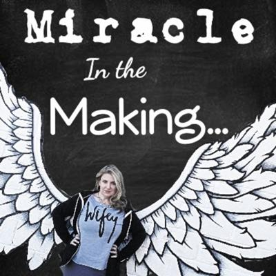 Miracle in the Making
