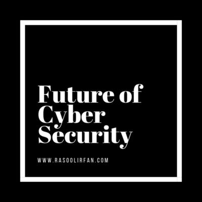 Future of Cyber Security