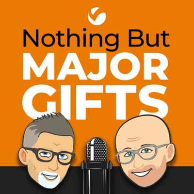 Major gifts fundraising is the lifeblood of non-profit organizations around the world. Richard Perry and Jeff Schreifels address major gifts twice monthly, to help you and your organization connect with donors in authentic ways to make an impact in your community – and the world.