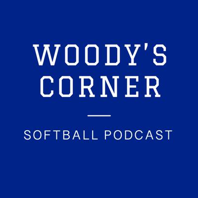 Woody's Corner Softball Podcast