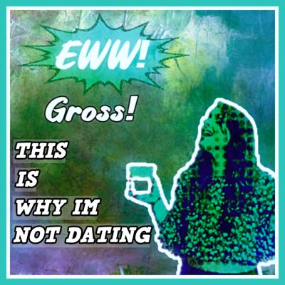 Eww, Gross! This is why I'm Not Dating is a Thread Head Media dating podcast hosted by Kate. The podcast features Kate using her real-life dating experiences to explore why she is single and what men can do to make sure they aren't ruining girls' lives. At the same time, Kate discusses topics related to love, life, and much much more. Support this podcast: https://anchor.fm/datingisgrosspod/support