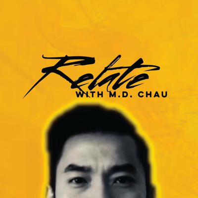 Relate with M.D. Chau