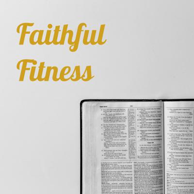Faithful Fitness